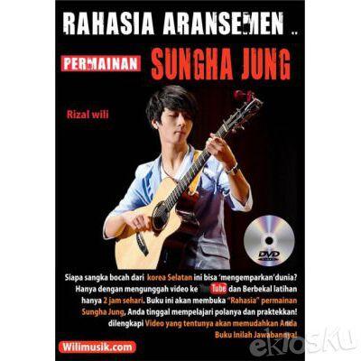 Buku Gitar - Rahasia Aransemen Permainan Sungha Jung