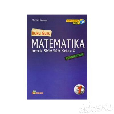 Buku Guru Matematika Peminatan SMA-MA Kelas X Kurikulum 2013