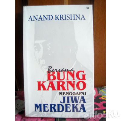 Bersama Bung Karno - Anand Krishna